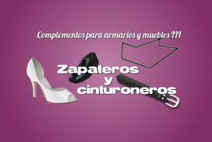Zapateros y cinturoneros. Complementos para armarios y muebles