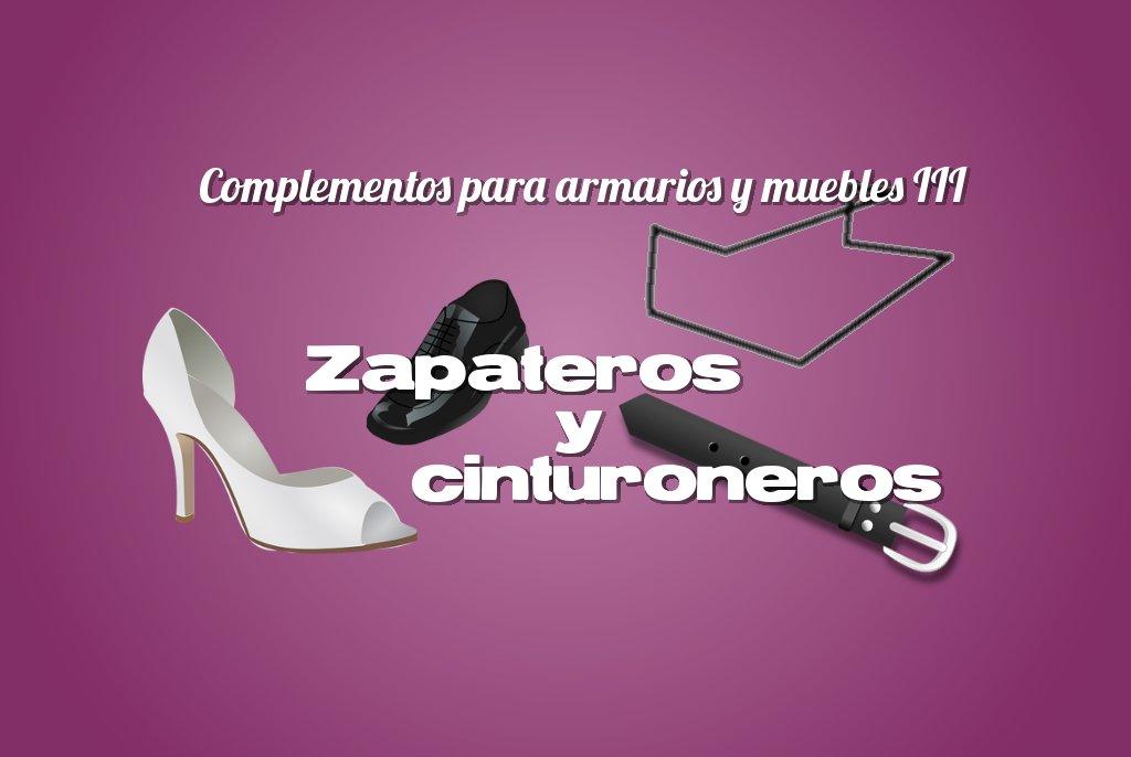 Zapateros y cinturoneros complementos carpintero mata for Muebles y complementos